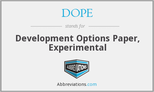 DOPE - Development Options Paper, Experimental