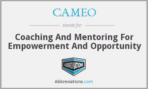 CAMEO - Coaching And Mentoring For Empowerment And Opportunity