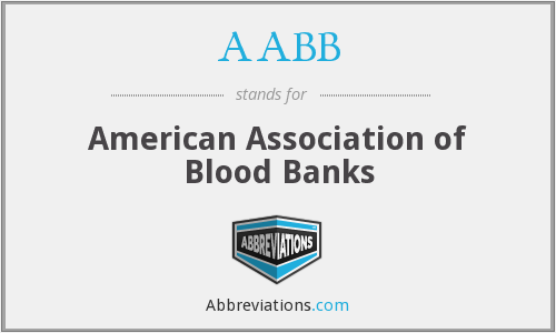 AABB - American Association of Blood Banks