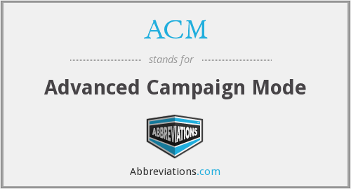 ACM - Advanced Campaign Mode