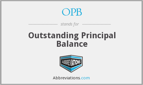 OPB - Outstanding Principal Balance