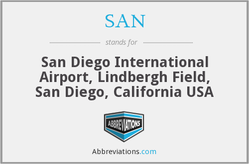 SAN - San Diego International Airport, Lindbergh Field, San Diego, California USA