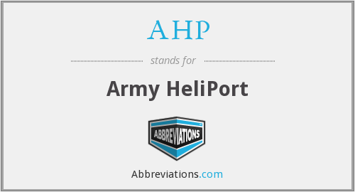AHP - Army HeliPort