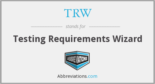 TRW - Testing Requirements Wizard
