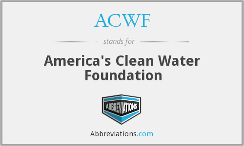 ACWF - America's Clean Water Foundation