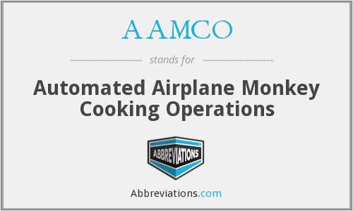 AAMCO - Automated Airplane Monkey Cooking Operations