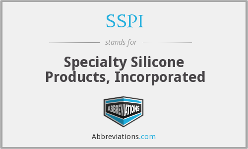 SSPI - Specialty Silicone Products, Inc.