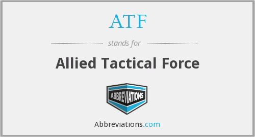ATF - Allied Tactical Force