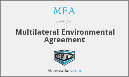 MEA - Multilateral Environmental Agreement