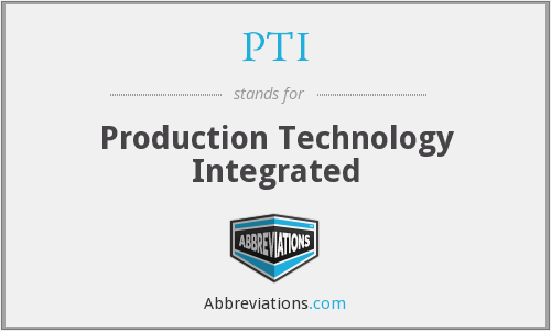 PTI - Production Technology Integrated