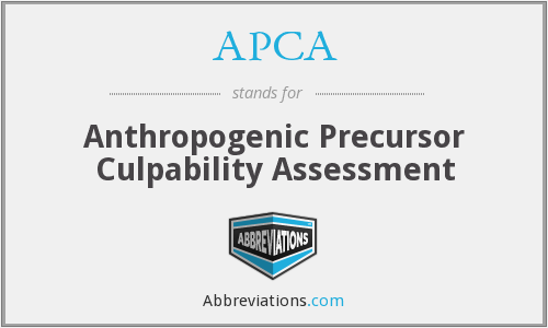 APCA - Anthropogenic Precursor Culpability Assessment