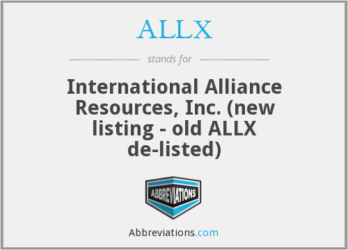 ALLX - International Alliance Resources, Inc. (new listing - old ALLX de-listed)