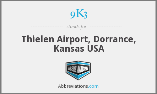 9K3 - Thielen Airport, Dorrance, Kansas USA