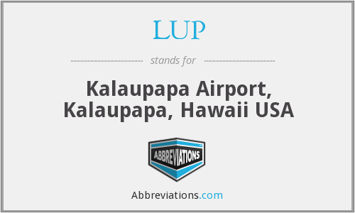 LUP - Kalaupapa Airport, Kalaupapa, Hawaii USA