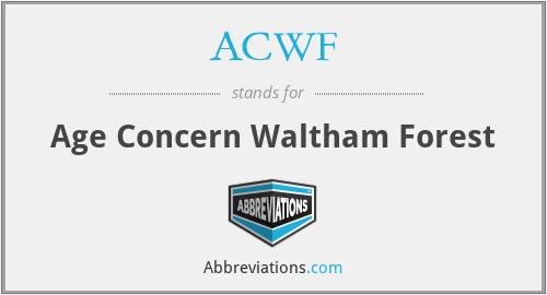ACWF - Age Concern Waltham Forest