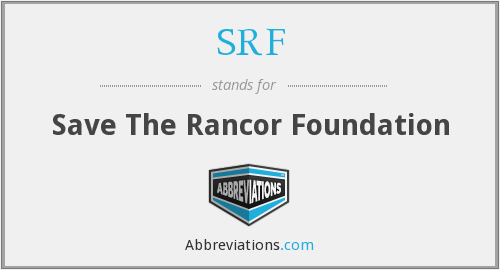 SRF - Save The Rancor Foundation