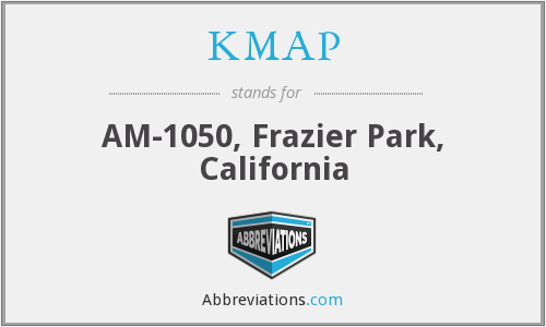 KMAP - AM-1050, Frazier Park, California