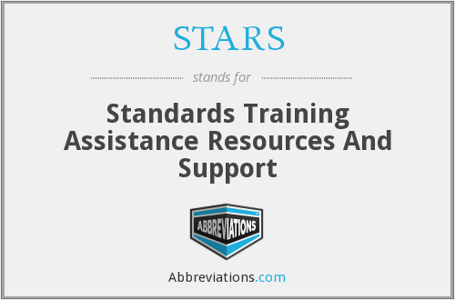 STARS - Standards Training Assistance Resources And Support