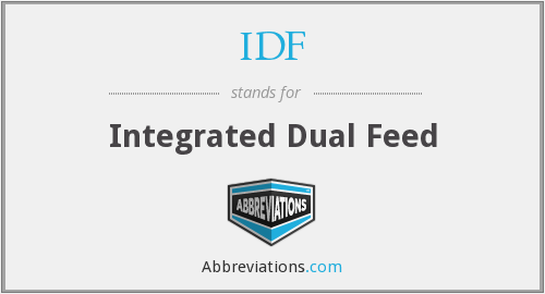 IDF - Integrated Dual Feed