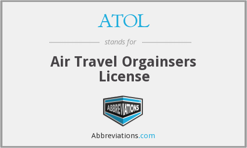 ATOL - Air Travel Orgainsers License