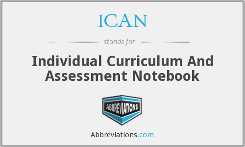 ICAN - Individual Curriculum And Assessment Notebook