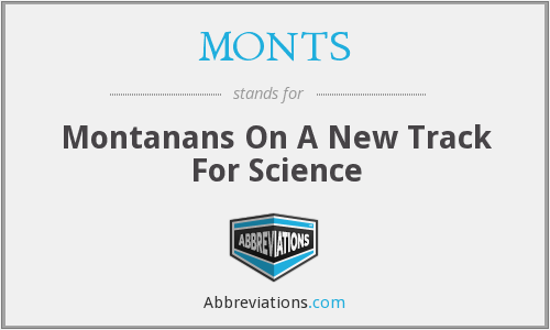 MONTS - Montanans On A New Track For Science
