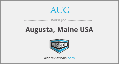 AUG - Augusta, Maine USA