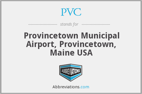 PVC - Provincetown Municipal Airport, Provincetown, Maine USA
