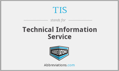 TIS - Technical Information Service
