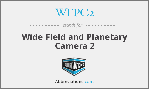 WFPC2 - Wide Field and Planetary Camera 2