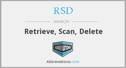 RSD - Retrieve, Scan, Delete