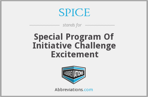 SPICE - Special Program Of Initiative Challenge Excitement