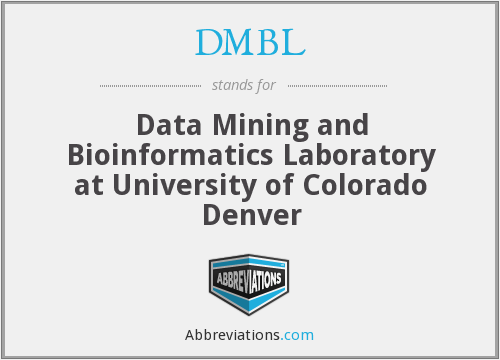 DMBL - Data Mining and Bioinformatics Laboratory at University of Colorado Denver