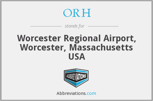 ORH - Worcester Regional Airport, Worcester, Massachusetts USA
