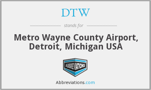 DTW - Metro Wayne County Airport, Detroit, Michigan USA