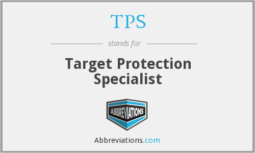 TPS - Target Protection Specialist