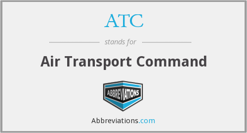 ATC - Air Transport Command