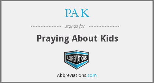 PAK - Praying About Kids