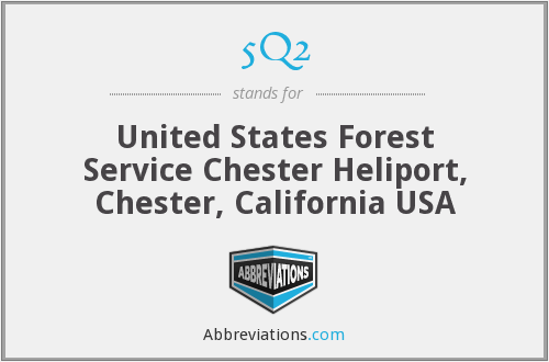 5Q2 - United States Forest Service Chester Heliport, Chester, California USA