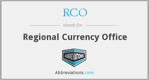 RCO - Regional Currency Office