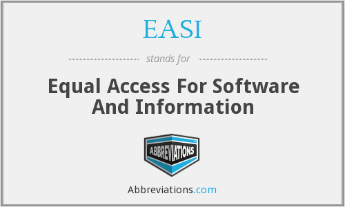 EASI - Equal Access For Software And Information