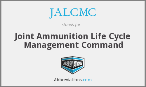 JALCMC - Joint Ammunition Life Cycle Management Command
