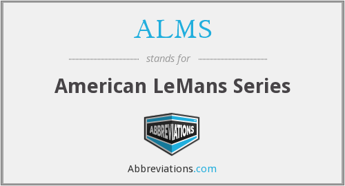 ALMS - American Le Mans Series