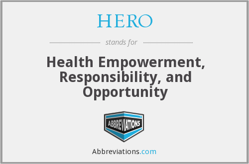HERO - Health Empowerment, Responsibility, and Opportunity