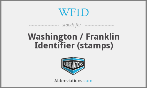 WFID - Washington / Franklin Identifier (stamps)