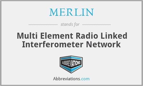 MERLIN - Multi Element Radio Linked Interferometer Network