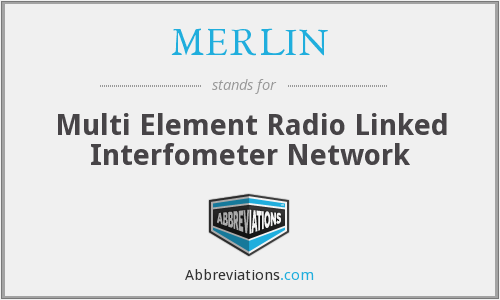 MERLIN - Multi Element Radio Linked Interfometer Network