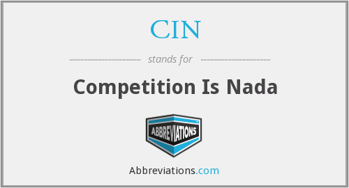 CIN - Competition Is Nada