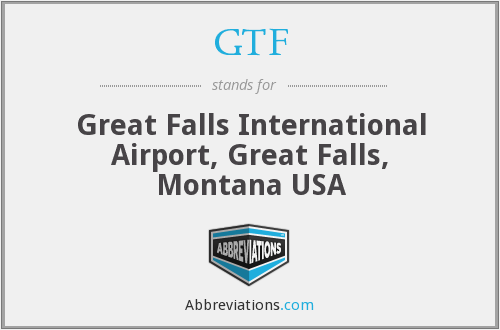 GTF - Great Falls International Airport, Great Falls, Montana USA
