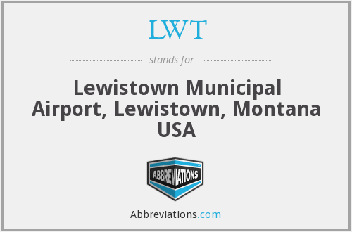 LWT - Lewistown Municipal Airport, Lewistown, Montana USA